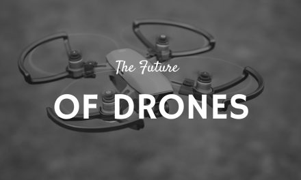 The Future of Drones – 5 Areas To Watch