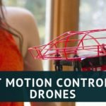 Best Motion Controlled Drones