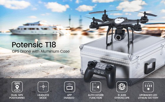 Potensic T18 Review – A Cool Small Drone With An HD Camera And Dual GPS