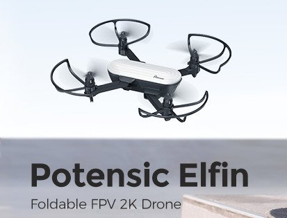 Potensic Elfin Review – A Decent Cheap Mini Drone With An HD Camera